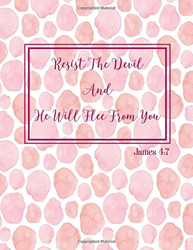 James 4:7 Resist the devil, and he will flee from you: Bible Verse Quote Cover Composition Notebook Large