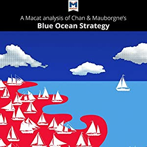 A Macat Analysis of Blue Ocean Strategy Hörbuch