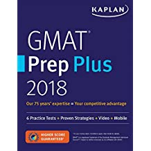 GMAT Prep Plus 2018: 6 Practice Tests + Proven Strategies + Online + Video + Mobile