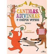 Cantigas, Adivinhas e Outros Versos: Volume 2