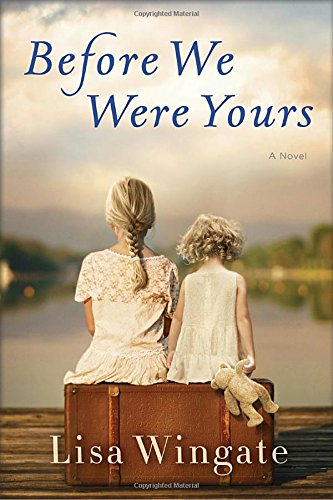 Before We Were Yours: A Novel PDF
