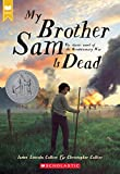 img - for My Brother Sam Is Dead (Scholastic Gold) book / textbook / text book