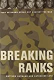 img - for Breaking Ranks: Iraq Veterans Speak Out against the War book / textbook / text book