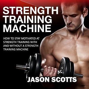 Strength Training Machine Audiobook