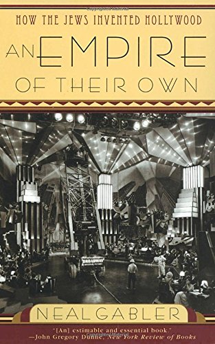 Own History (An Empire of Their Own: How the Jews Invented Hollywood)