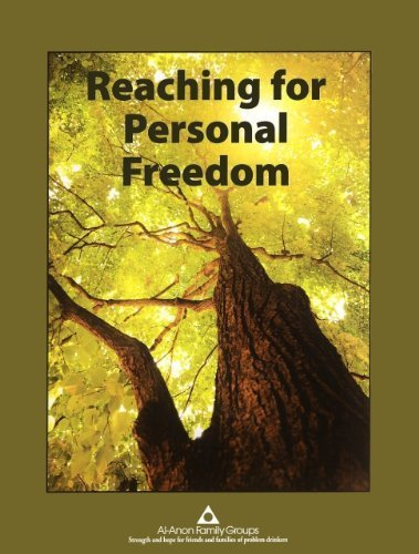Reaching for Personal Freedom: Living the Legacies by Al-Anon Family Groups (2013) Spiral-bound (Working The 12 Steps Of Al Anon)