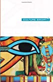 Egypt - Culture Smart!, Jailan Zayan, 1857336712