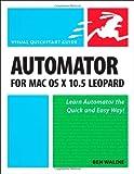 Automator for Mac OS X 10. 5 Leopard, Ben Waldie, 0321539354