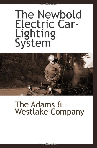 The Newbold Electric Car-Lighting System