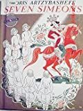 Seven Simeons;: A Russian tale retold and illustrated by Boris Artzybasheff