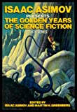 Isaac Asimov Presents the Golden Years of Science Fiction, Isaac Asimov, 0517657546