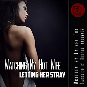 Watching My Hot Wife Audiobook