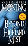 Beyond the Highland Mist, Karen Marie Moning, 0440242169