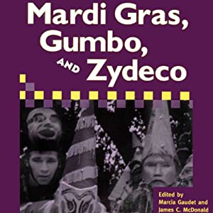 Mardi Gras, Gumbo, and Zydeco Audiobook