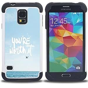 - you're worth it motivational poster/ H??brido 3in1 Deluxe Impreso duro Soft Alto Impacto caja de la armadura Defender - SHIMIN CAO - For Samsung Galaxy S5 I9600 G9009 G9008V