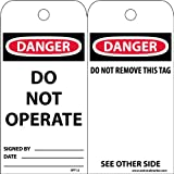 NMC RPT1A Accident Prevention Tag,DANGER DO NOT OPERATE, 3'' Width x 6'' Height, Unrippable Vinyl, Black/Red on White (Pack of 25)