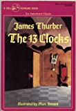 THE 13 CLOCKS by James Thurber, illustrated by Marc Simont (Dell Yearling trade paperback 1982 THIRTEEN CLOCKS)