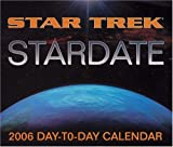 Star Trek Stardate: 2006 Day-to-Day Calendar (Star Trek (Calendars))