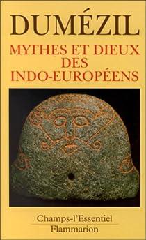 Mythes et dieux des Indo-Européens par Dumézil