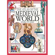 The Atlas of the Medieval World
