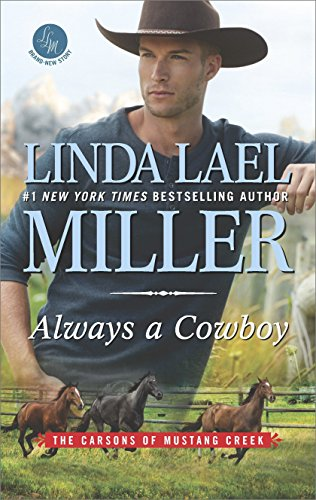 Always a Cowboy (The Carsons of Mustang Creek) by [Miller, Linda Lael]