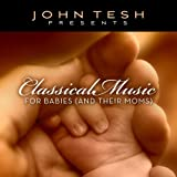 Classical Music for Babies & Moms