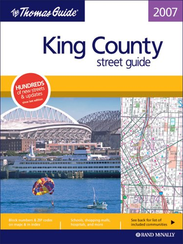 Download The Thomas Guide 2007 King County: Street Guide (KING COUNTY STREET GUIDE AND DIRECTORY) pdf epub