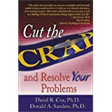 Cut the C.R.A.P.: And Resolve Your Problems