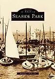Seaside Park, Andrew J. Anderson, 0752413880