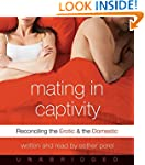 Mating in Captivity CD: Reconciling t...