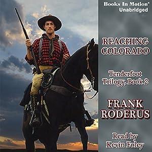 Reaching Colorado Audiobook