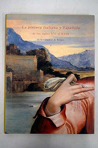 La pintura Italiana y Española de los siglos XVI al XVIII de la ...