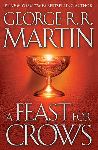 Book cover from A Feast for Crows (A Song of Ice and Fire, Book 4) by George R. R. Martin
