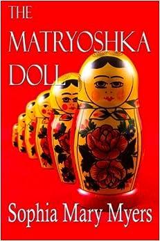 Book The Matryoshka Doll by Sophia Mary Myers (2016-04-20)