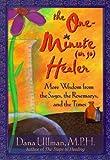 The One-Minute (Or So) Healer, Dana Ullman, 1561706566