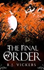 The Final Order: A Young Adult Fantasy Adventure (The Natural Order School of Magic Series Book 4)
