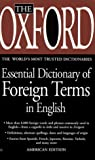 Oxford Essential Dictionary of Foreign Terms in English, Press Boulevard Company Staff and Oxford University Press Staff, 0425169952