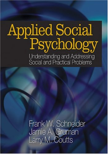 Applied Social Psychology: Understanding and Addressing...