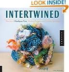 Intertwined: The Art of Handspun Yarn...