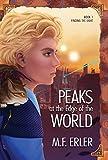 Peaks at the Edge of the World: Finding the Light (Peaks Saga)