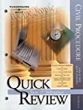 Miller and Friedenthal's Quick Review on Civil Procedure, 6th, Miller, Arthur R. and Friedenthal, Jack H., 0314167013