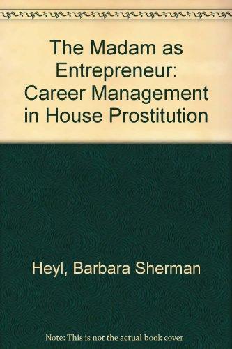The Madam as Entrepreneur