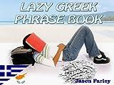 LAZY GREEK PHRASE BOOK (LAZY PHRASE BOOK)
