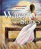 Water from Stones, Lyn Holley Doucet, 0925417408