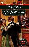 Last Waltz (Signet Regency Romance)