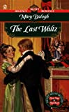 The Last Waltz, Mary Balogh, 0451191471