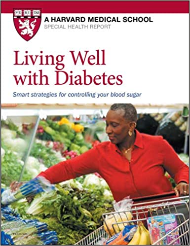 Living Well with Diabetes: Smart strategies for controlling your blood sugar