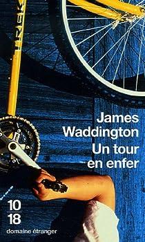 Un tour en enfer par Waddington