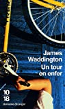 Un tour en enfer par Waddington