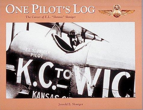 One Pilot's Log: The Career of E. L.